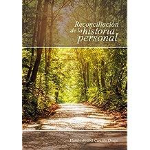 Reconciliación de la historia personal - Segunda Edición