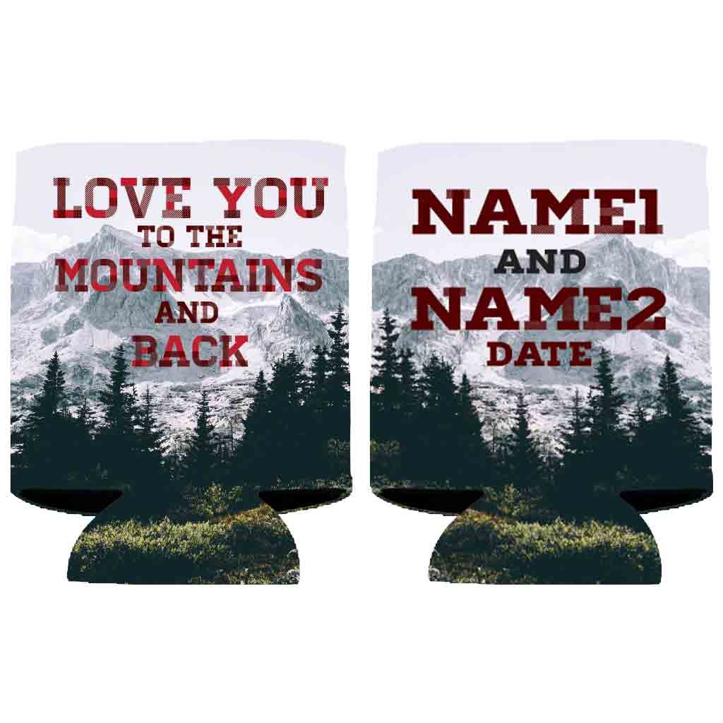 Customized Wedding Can Cooler- Love You To The Mountains And Back (100)