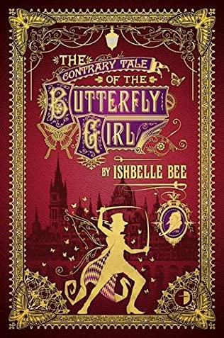 book cover of The Contrary Tale of the Butterfly Girl
