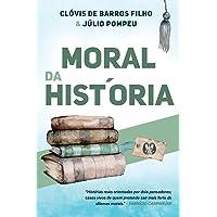 Moral da história: Histórias reais orientadas por dois pensadores; casos vivos de quem pretende sair mais forte de…