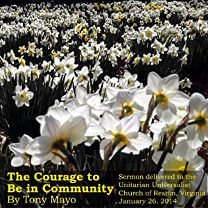 The Courage to Be in Community Speech