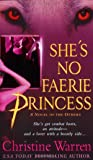 She's No Faerie Princess (The Others, Book 10)