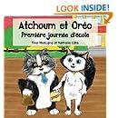 Atchoum et Oréo: Premier jour d'école (French Edition)