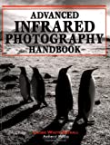 img - for Advanced Infrared Photography Handbook book / textbook / text book