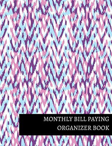 Read Online Monthly Bill Paying Organizer Book ebook