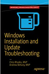 Windows Installation and Update Troubleshooting (English Edition) eBook Kindle