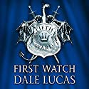 The Fifth Ward: First Watch: The Fifth Ward, Book One Audiobook by Dale Lucas Narrated by Simon Vance