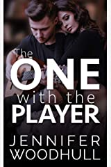 The One with the Player: The One Series - Book Three Kindle Edition