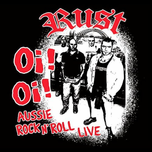 Oi Oi Aussie Rock N' Roll Live [Explicit]
