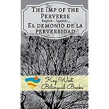 The Imp of the Perverse - El demonio de la perversidad (Key West Bilingual Tales Book 14)
