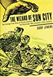 The Wizard of Sun City, Garry Jenkins, 1560256753