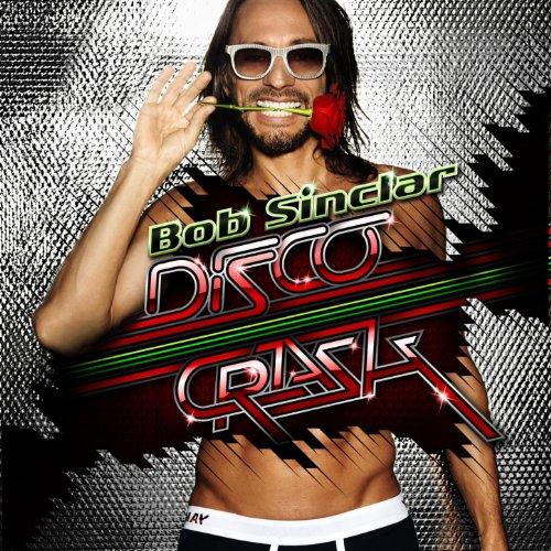 Disco Crash (Bob Sinclar World Hold On)