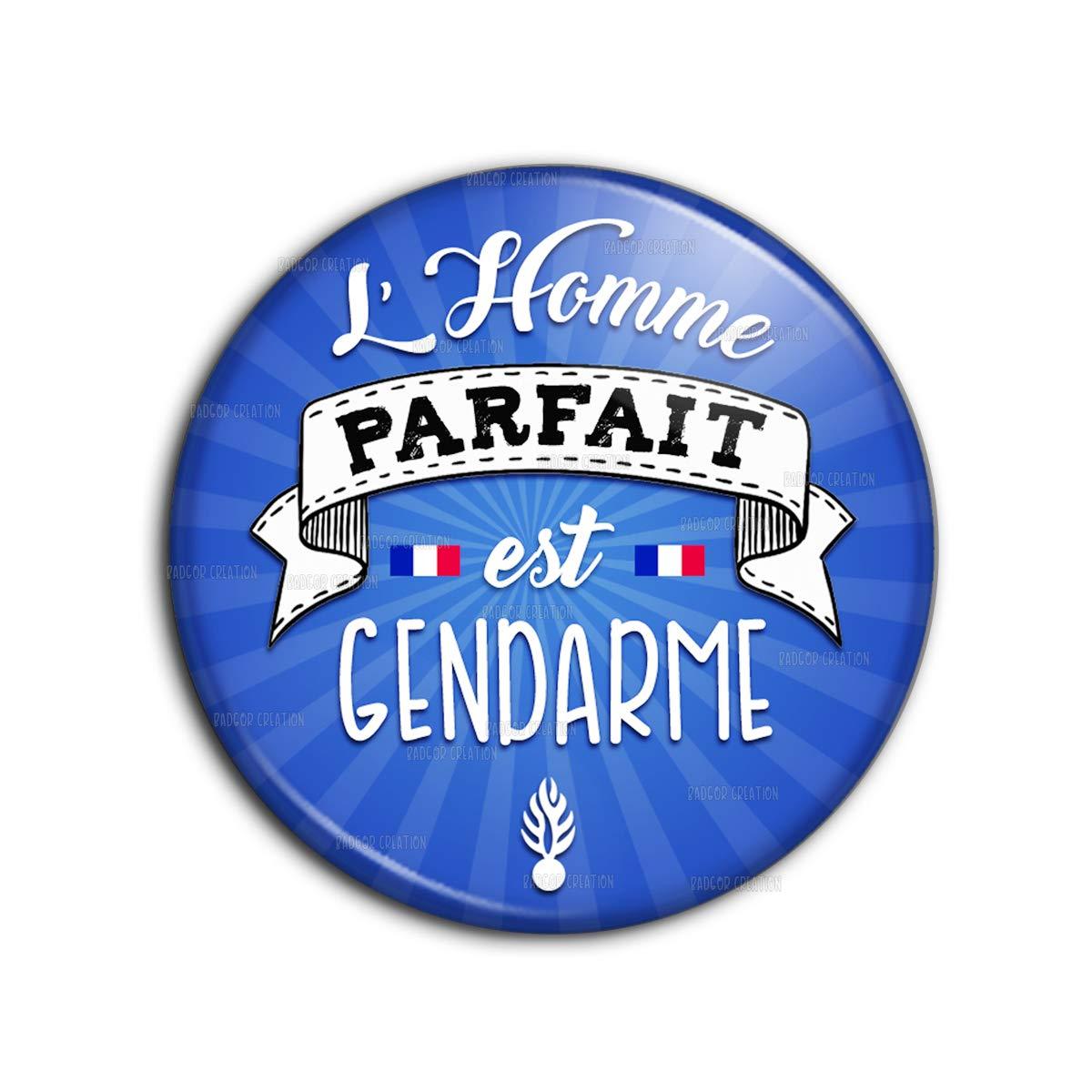Badge 25mm lhomme Parfait est Gendarme Pins Bouton Epinglette