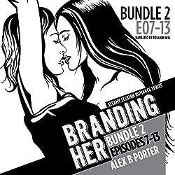 Branding Her: Episodes 7-13