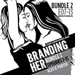 Branding Her: Episodes 7-13  Audiobook