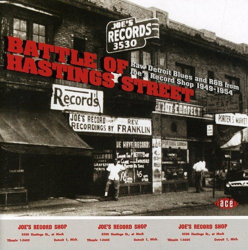 Battle of Hastings Street: Raw Detroit Blues & R&B from Joe's Record Shop - Hasting Shops Street