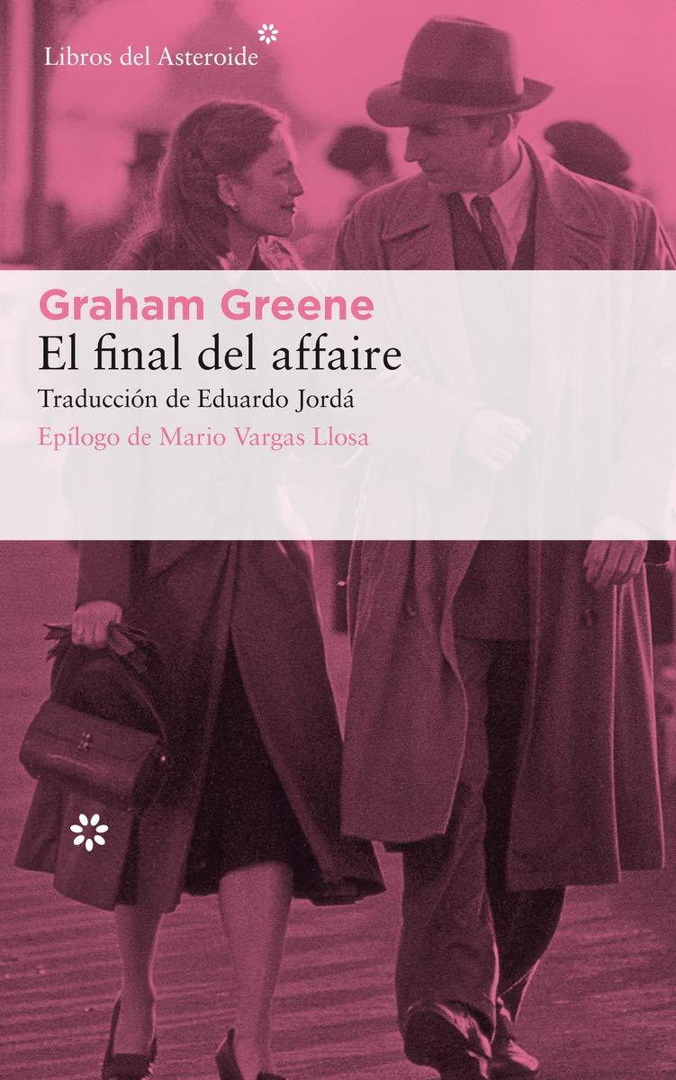Amazon.it: El final del affaire: 221 - Graham Greene, Eduardo Jordá - Libri  in altre lingue