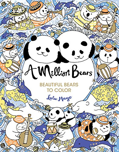 A Million Bears: Beautiful Bears to Color
