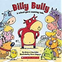 Billy Bully: A School-Yard Counting Tale.