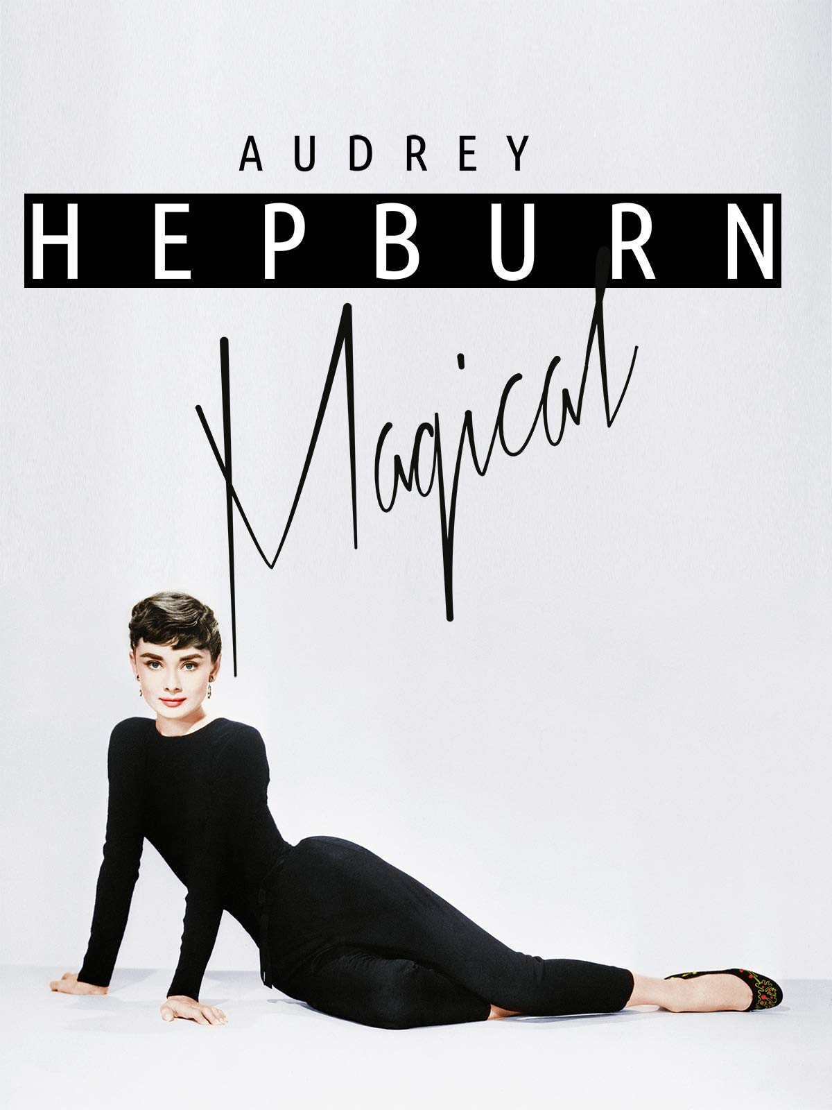 Watch Audrey Hepburn Magical