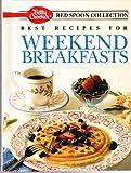 Best Recipes for Weekend Breakfasts, Crocker, 0130683396