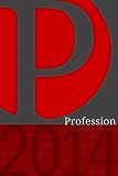 Profession 2014