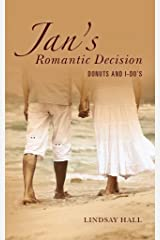 Jan's Romantic Decision: Donuts and I-Do's (The Jan Duffy Romance Series) Kindle Edition