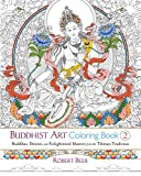 Buddhist Art Coloring Book 2: Buddhas, Deities, and Enlightened Masters from the Tibetan Tradition