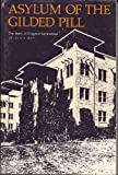 Asylum of the Gilded Pill : The Story of Cragmor Sanitorium, McKay, Douglas R., 0942576268