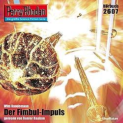 Der Fimbul-Impuls (Perry Rhodan 2607)
