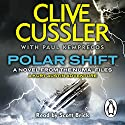 Polar Shift: NUMA Files, Book 6 Audiobook by Clive Cussler Narrated by Scott Brick