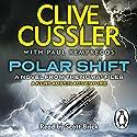 Polar Shift: NUMA Files, Book 6 Audiobook by Clive Cussler Narrated by Scott Brick