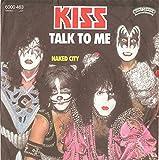 Kiss: Talk To Me [Vinyl]