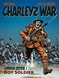 Charley's War Vol. 1: Boy Soldier: The Definitive Collection
