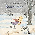 Brave Irene | William Steig