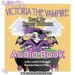 Victoria the Vampire: Halloween Town, Volume 1 | Amelia Picklewiggle