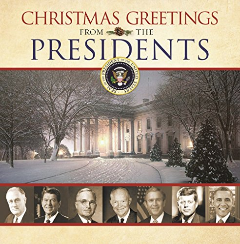Christmas Greetings from the Presidents (Greetings Christmas)