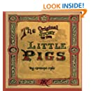 The Original Story of the Little Pigs