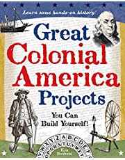 Great Colonial America Projects: You Can Build Yourself