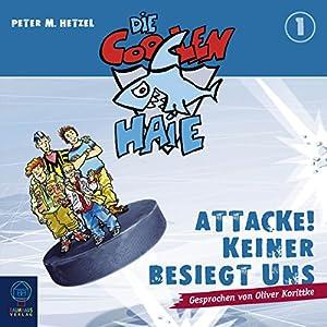 Attacke! Keiner besiegt uns (Die coolen Haie 1) Hörbuch