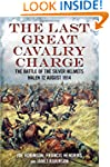 The Last Great Cavalry Charge: The Ba...