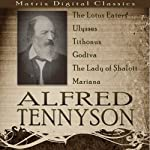 Alfred Tennyson: A Collection | Alfred Tennyson