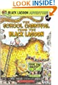 The School Carnival from the Black Lagoon (Black Lagoon Adventures, No. 7)