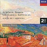 Albéniz: Iberia / Granados: Goyescas