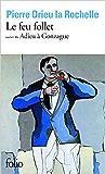 Le Feu follet, suivi de Adieu à Gonzague