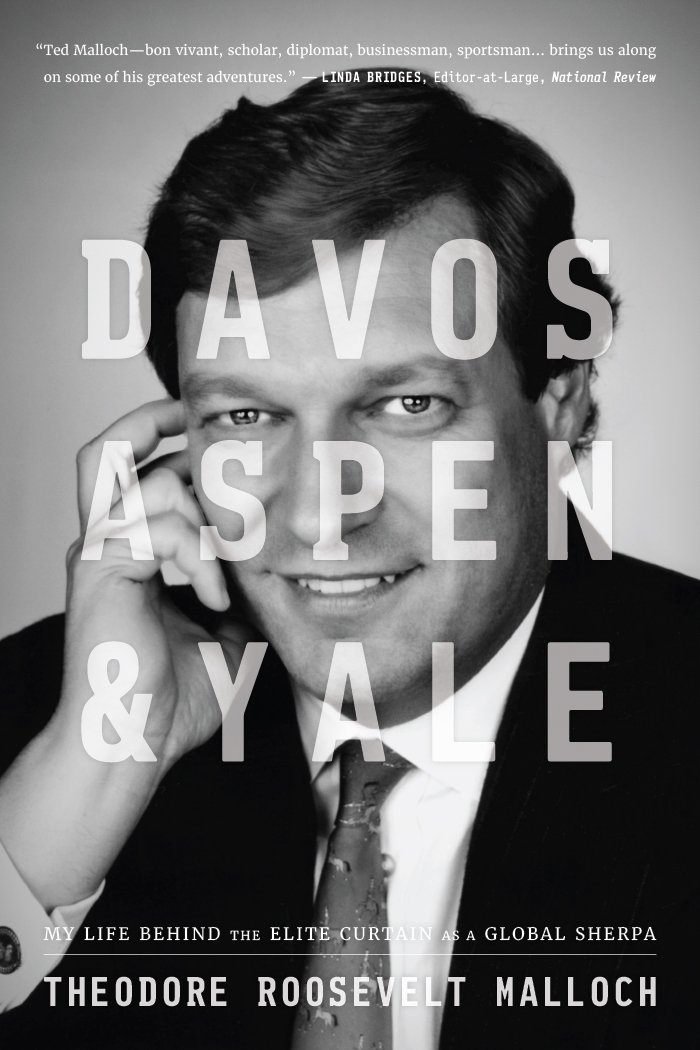 Davos, Aspen, and Yale: My Life Behind the Elite Curtain As a Global Sherpa pdf epub