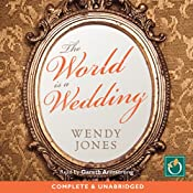 The World Is a Wedding | Wendy Jones