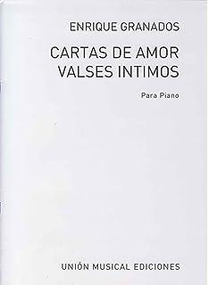 GRANADOS - Cartas de Amor (Valses Intimos) para Piano (*)