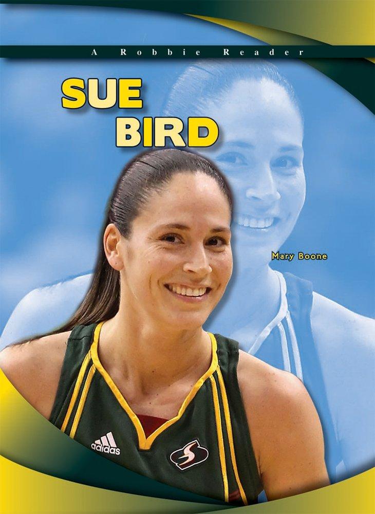 Sue Bird (Robbie Readers)