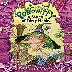 Pongwiffy: A Witch of Dirty Habits | Kaye Umansky